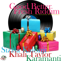 Good Better Fresh Riddim