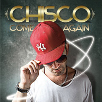 chisco-come_again