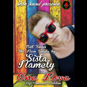 Sista Namely one love