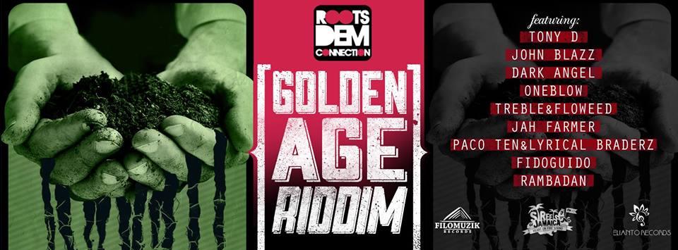 """GOLDEN AGE RIDDIM 2014"""
