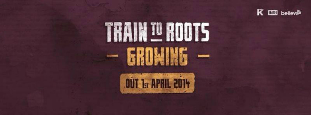 Train To Roots - Growing banner