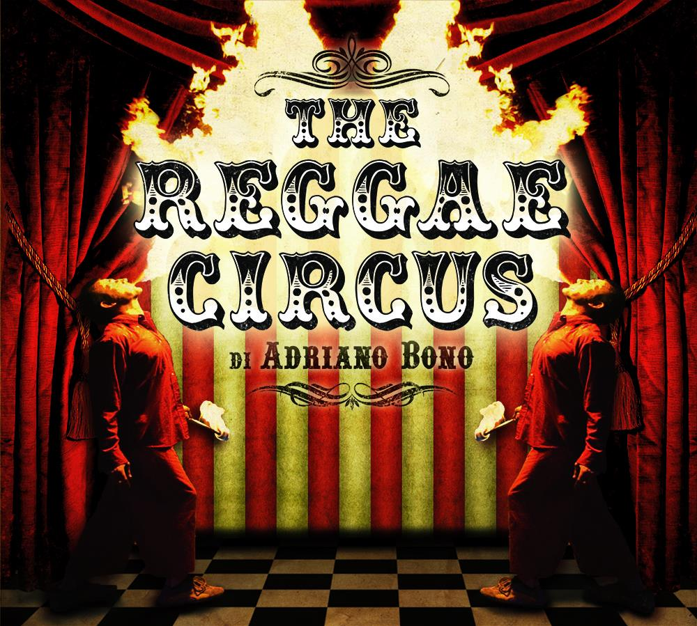 """THE REGGAE CIRCUS """"Release Party"""""""