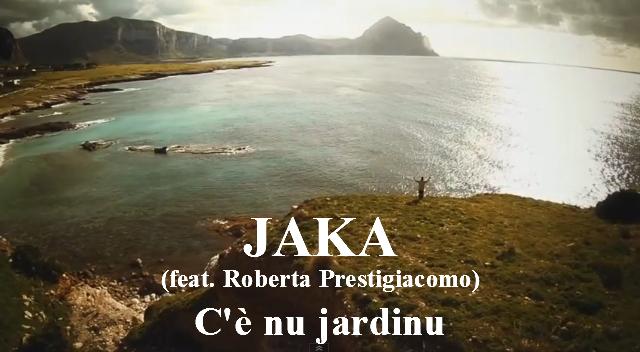 JAKA  (feat. Roberta Prestigiacomo) C'è nu jardinu banner