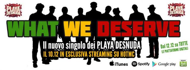 """WHAT WE DESERVE"" Playa Desnuda ft. SKARRA MUCCI & RICCARDO ONORI"