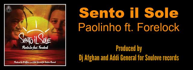 Banner Sento il sole Paolinho ft forelock