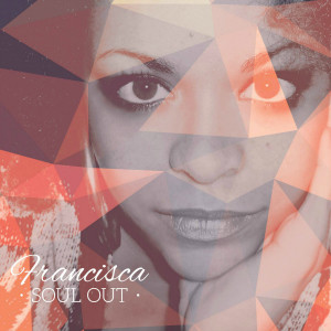 Francisca Soul out cover