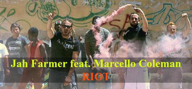 Jah Farmer feat Marcello Coleman - RIOT banner