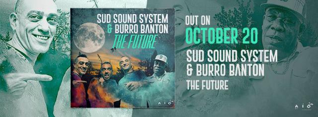 SUD SOUND SYSTEM & BURRO BANTON - The Future