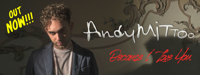 Because I Love You Andy mittoo banner