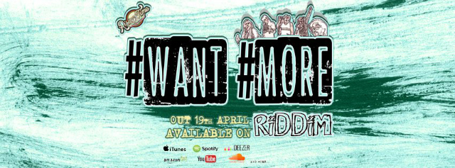 #WANT #MORE RIDDIM