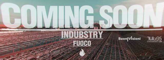 Indubstry - Fuoco