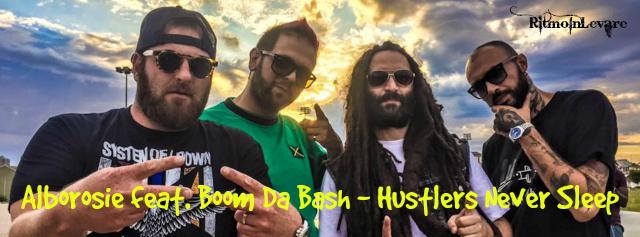 Alborosie Feat. Boom Da Bash - Hustlers Never Sleep